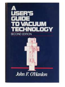 A user´s guide to vacuum technology by John F- O´Hanlon